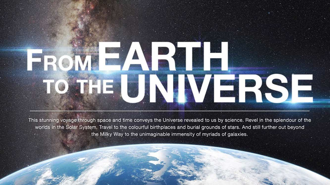 From Earth to the Universe 16 x 9