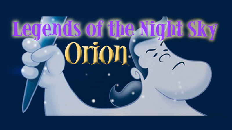 Legends Of The Night Sky Orion Planetarium And Astronomy Center